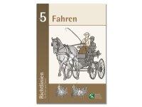 Waldhausen Richtlinien Band 5 - Fahren